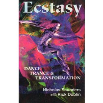 ECSTASY - DANCE, TRANCE & TRANSFORMATION
