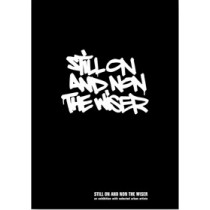 STILL ON AND NONE THE WISER - BOOK & DVD SET