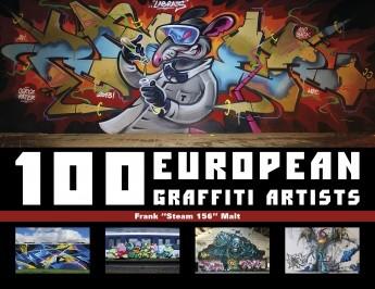100 EUROPEAN GRAFFITI ARTISTS BOOK