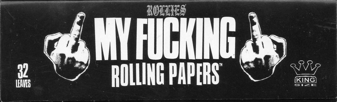 My Fucking Rolling Papers
