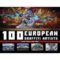 100 EUROPEAN GRAFFITI ARTISTS BOOK