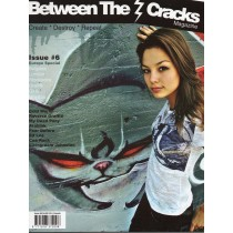 BETWEEN THE CRACKS - Issue 6